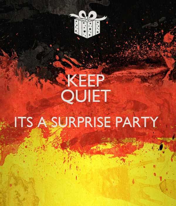 KEEP  QUIET  ITS A SURPRISE PARTY