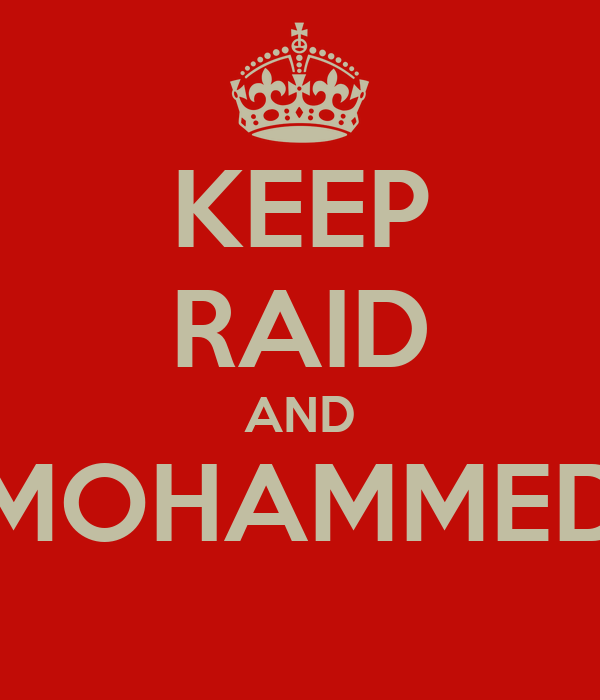 KEEP RAID AND MOHAMMED
