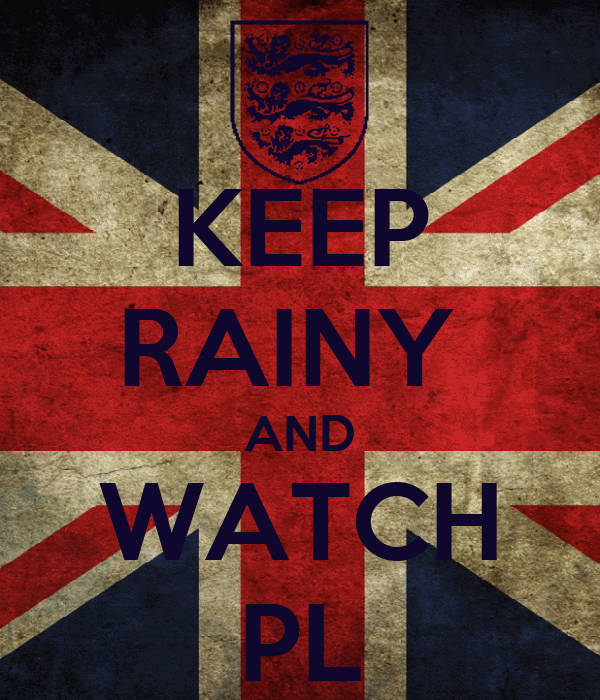 KEEP RAINY  AND WATCH PL