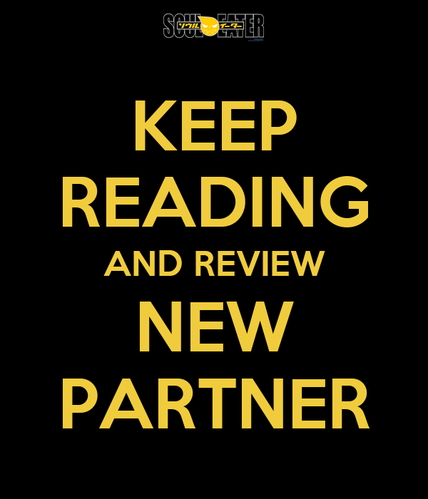 KEEP READING AND REVIEW NEW PARTNER