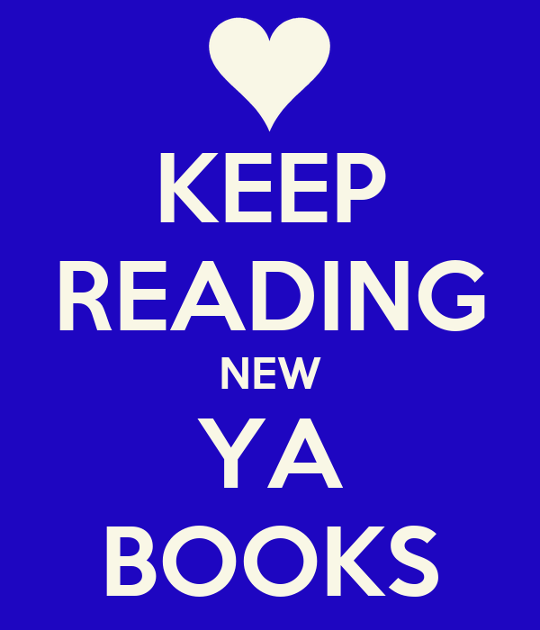 KEEP READING NEW YA BOOKS