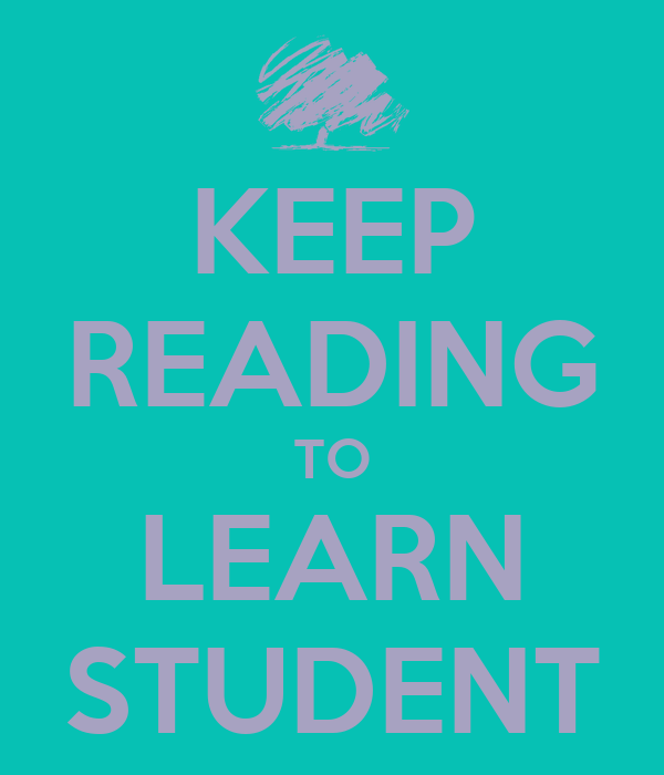 KEEP READING TO LEARN STUDENT