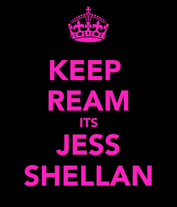 KEEP  REAM ITS JESS SHELLAN