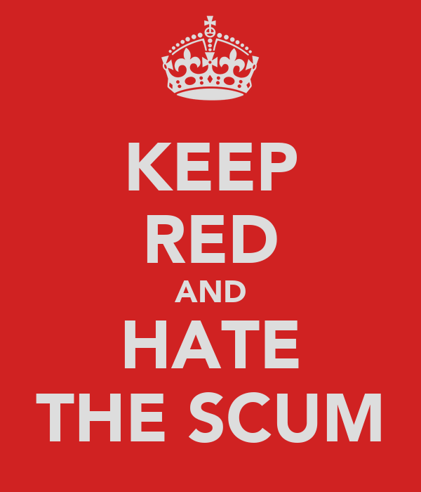 KEEP RED AND HATE THE SCUM