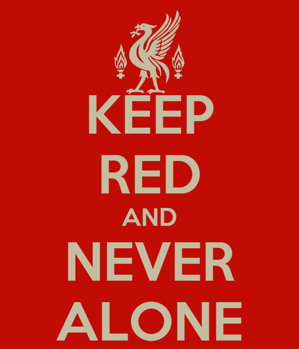 KEEP RED AND NEVER ALONE