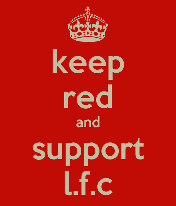 keep red and support l.f.c