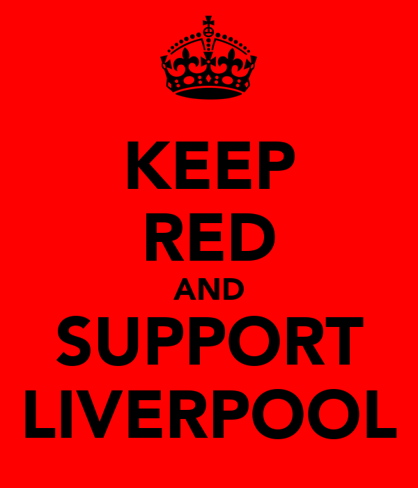 KEEP RED AND SUPPORT LIVERPOOL
