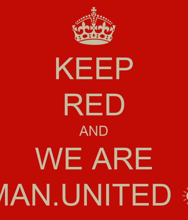 KEEP RED AND WE ARE MAN.UNITED ☀