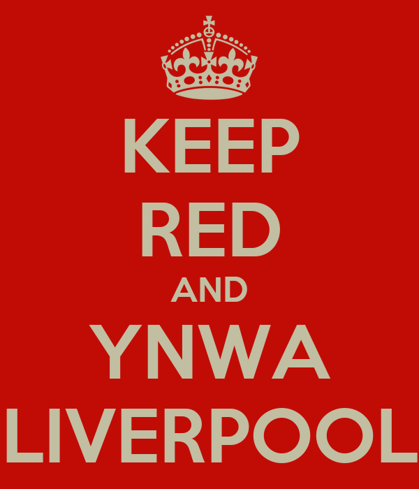 KEEP RED AND YNWA LIVERPOOL