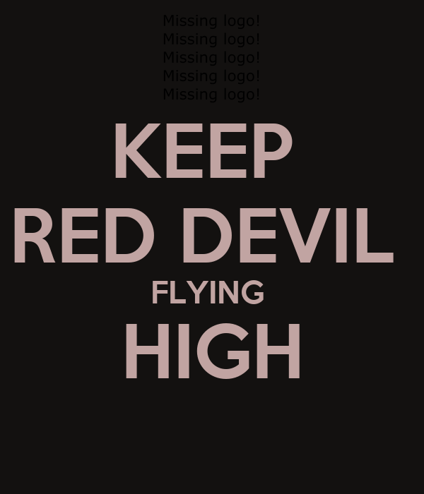 KEEP  RED DEVIL  FLYING  HIGH