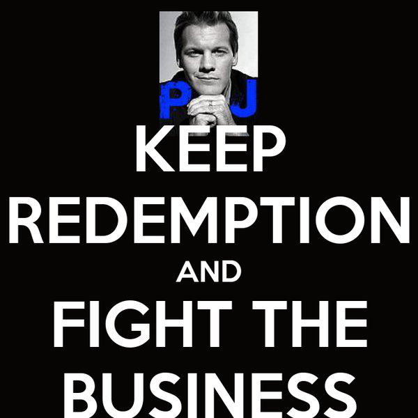 KEEP REDEMPTION AND FIGHT THE BUSINESS