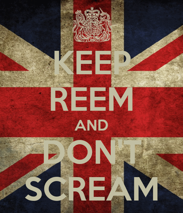 KEEP REEM AND DON'T SCREAM