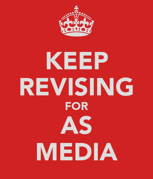 KEEP REVISING FOR AS MEDIA