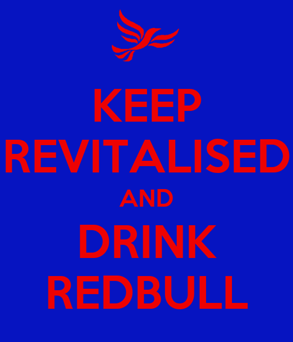 KEEP REVITALISED AND DRINK REDBULL