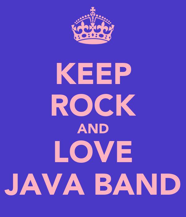 KEEP ROCK AND LOVE JAVA BAND