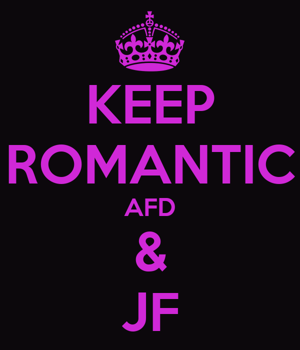 KEEP ROMANTIC AFD & JF