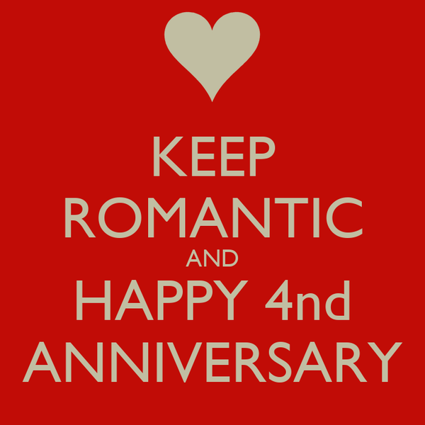 KEEP ROMANTIC AND HAPPY 4nd ANNIVERSARY