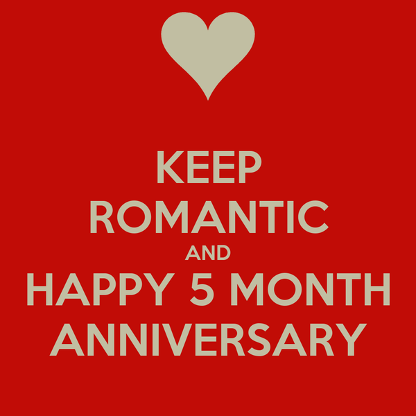 KEEP ROMANTIC AND HAPPY 5 MONTH ANNIVERSARY Poster | Alex ...
