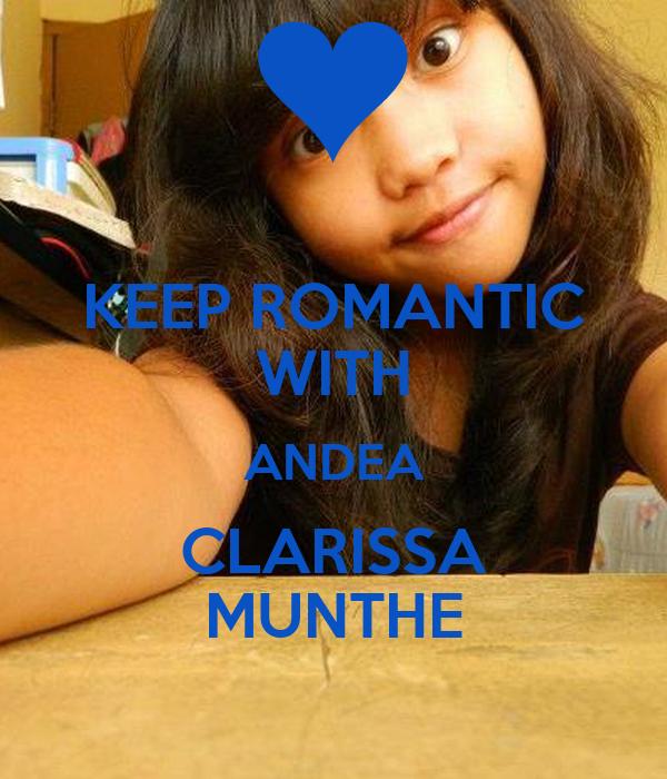 KEEP ROMANTIC WITH ANDEA CLARISSA MUNTHE