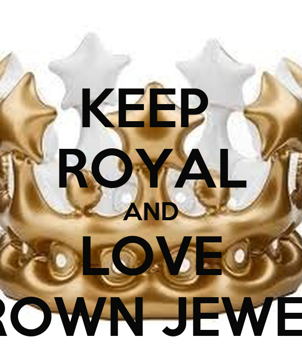 KEEP  ROYAL AND LOVE CROWN JEWELS