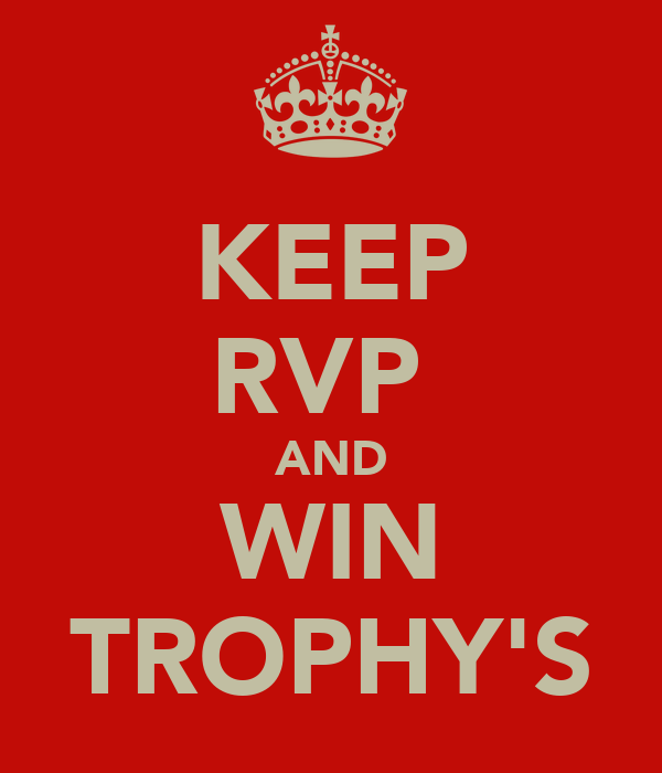 KEEP RVP  AND WIN TROPHY'S