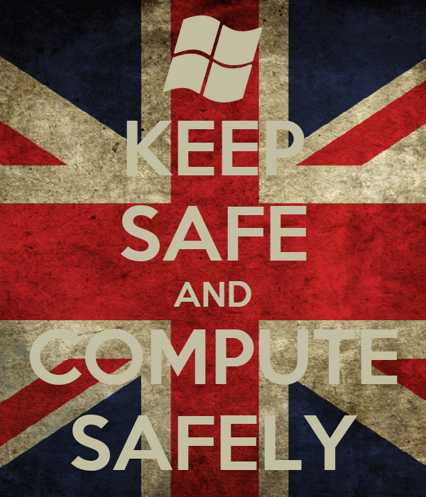 KEEP SAFE AND COMPUTE SAFELY