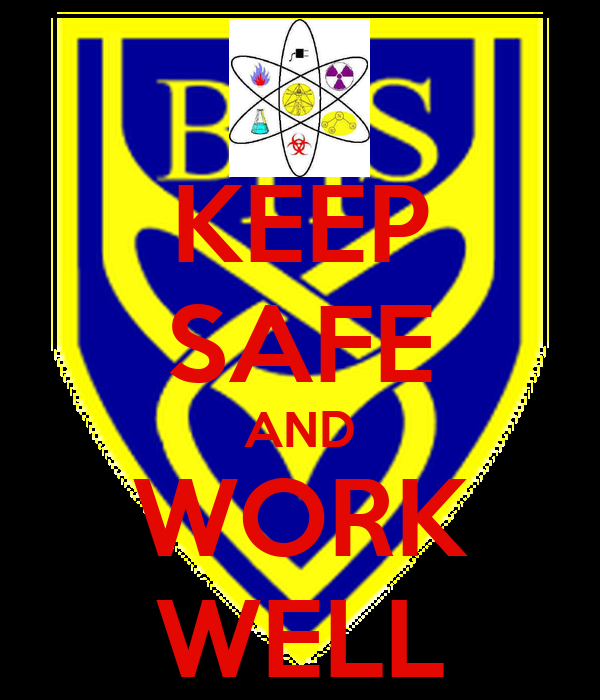 KEEP SAFE AND WORK WELL