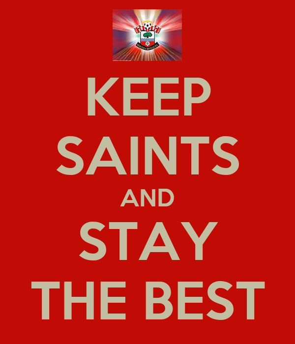 KEEP SAINTS AND STAY THE BEST