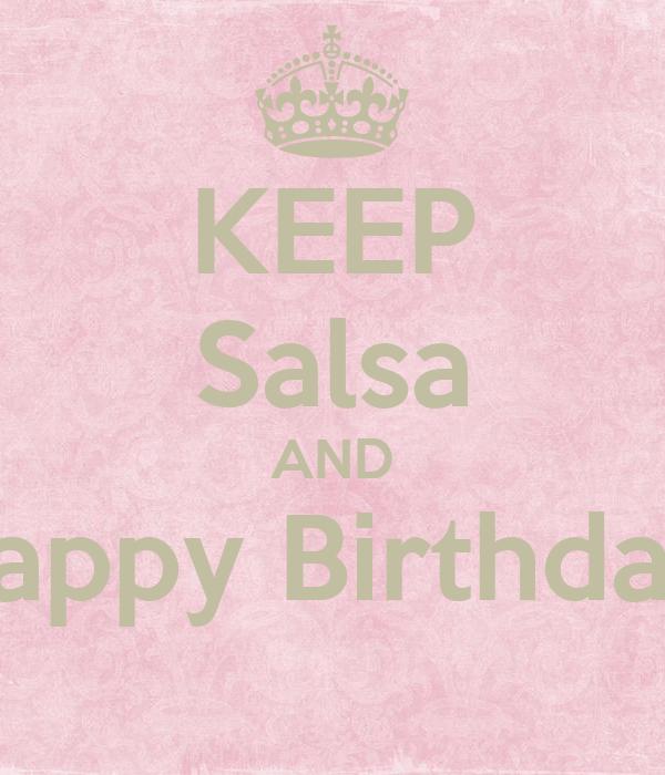 KEEP Salsa AND Happy Birthday!