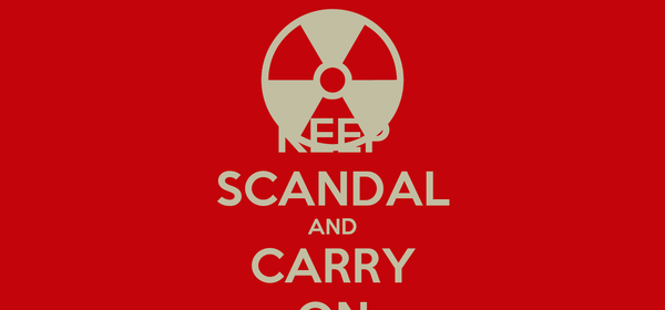KEEP SCANDAL AND CARRY ON