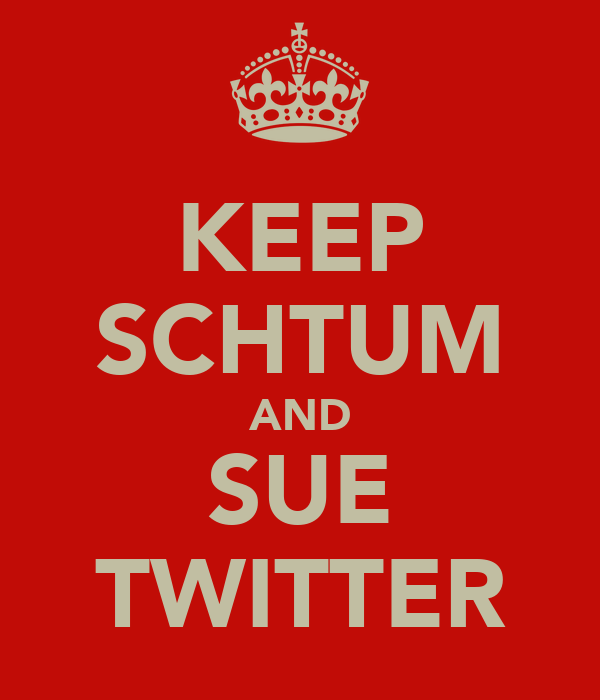 KEEP SCHTUM AND SUE TWITTER