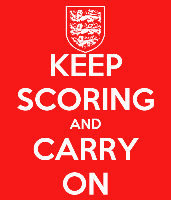 KEEP SCORING AND CARRY ON