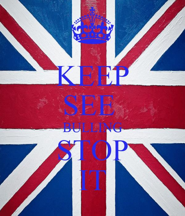 KEEP SEE  BULLING STOP IT