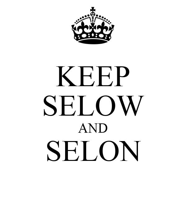 KEEP SELOW AND SELON