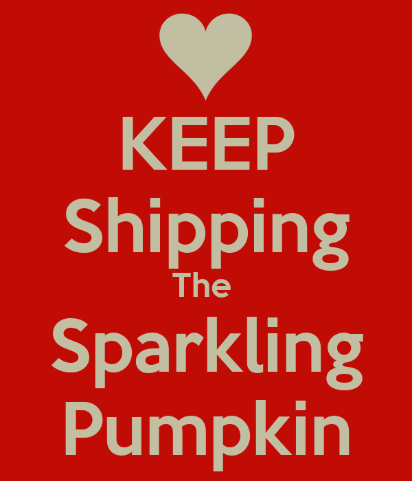 KEEP Shipping The  Sparkling Pumpkin