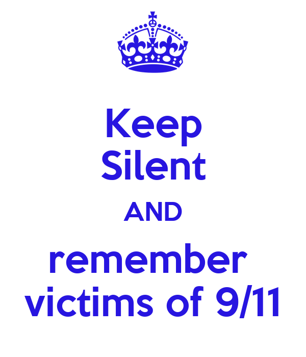 Keep Silent AND remember  victims of 9/11
