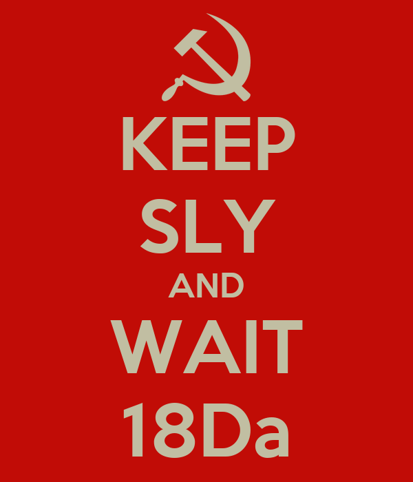 KEEP SLY AND WAIT 18Da