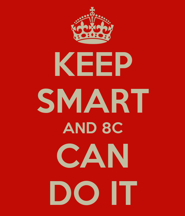 KEEP SMART AND 8C CAN DO IT
