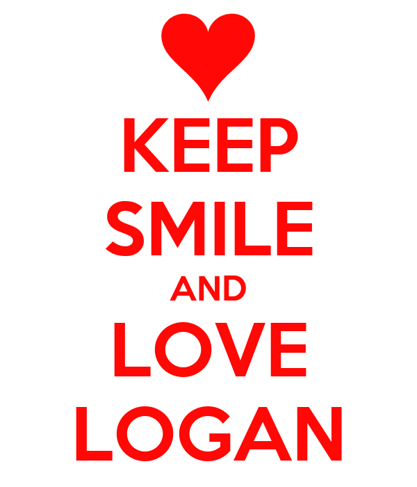 KEEP SMILE AND LOVE LOGAN