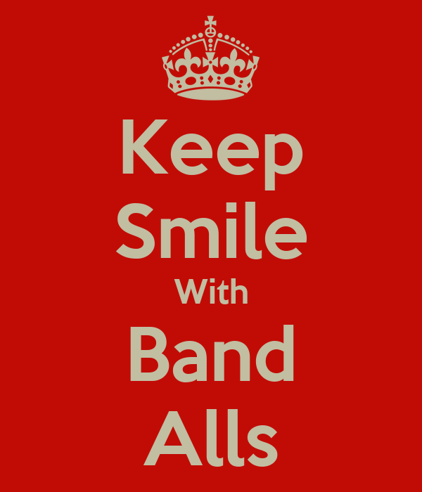 Keep Smile With Band Alls