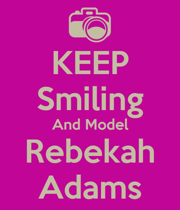 KEEP Smiling And Model Rebekah Adams