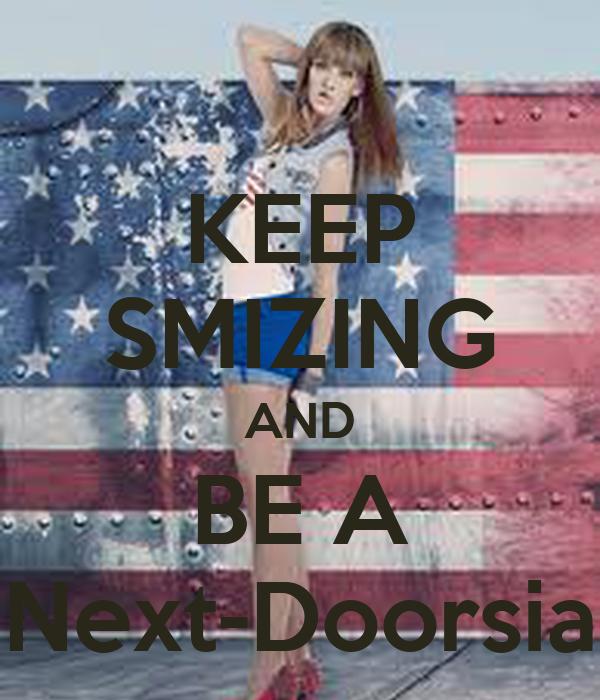 KEEP SMIZING AND BE A Next-Doorsia