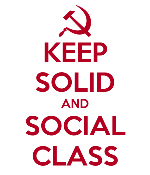 KEEP SOLID AND SOCIAL CLASS