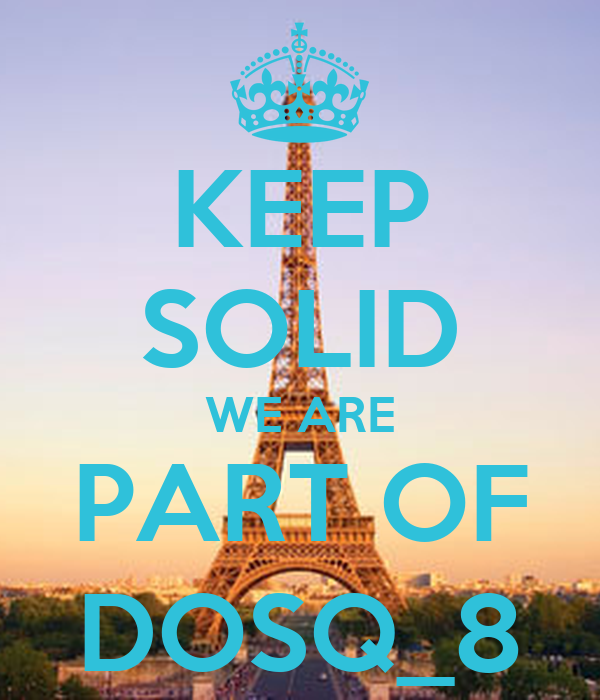 KEEP SOLID WE ARE PART OF DOSQ_8