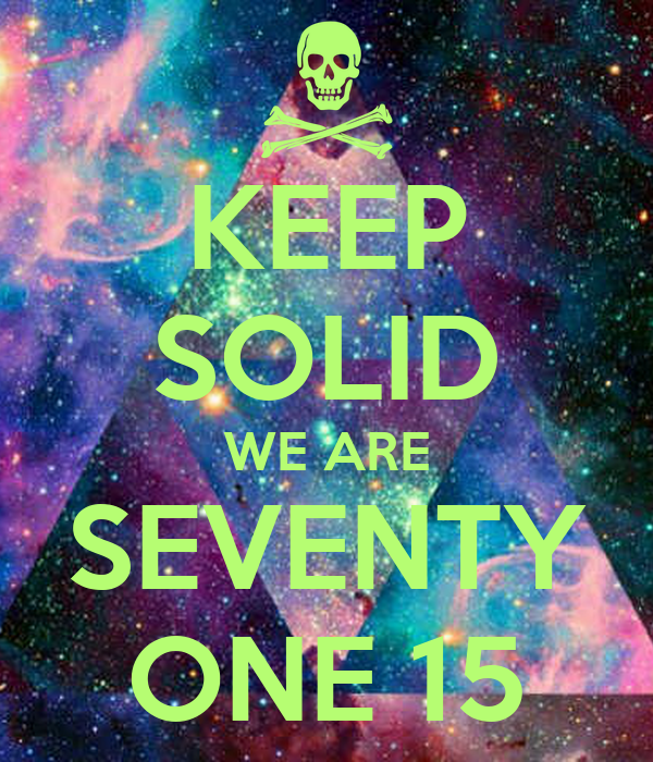 KEEP SOLID WE ARE SEVENTY ONE 15