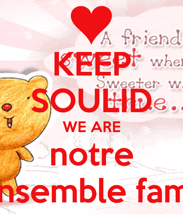 KEEP SOULID WE ARE notre ensemble fams