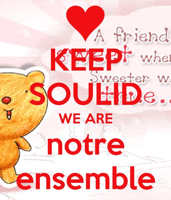 KEEP SOULID WE ARE notre ensemble