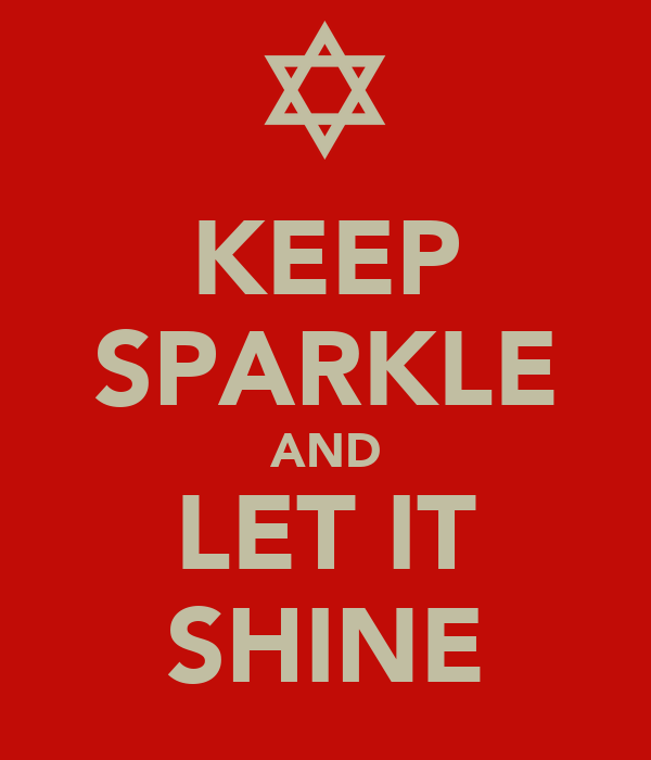 KEEP SPARKLE AND LET IT SHINE