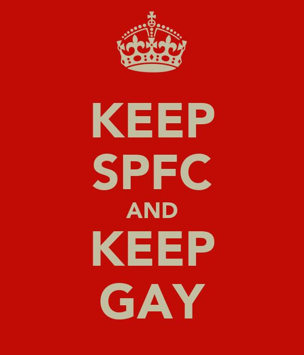 KEEP SPFC AND KEEP GAY