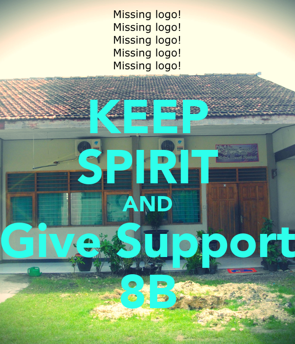 KEEP SPIRIT AND Give Support 8B